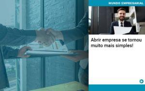 Abrir Empresa Se Tornou Muito Mais Simples - Contabilidade em Nova Iguaçu - RJ | AMR Contabilidade