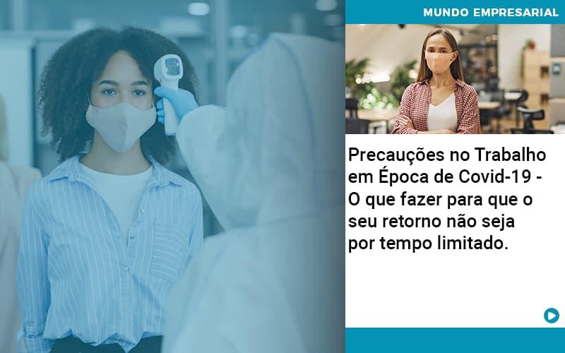 Precaucoes No Trabalho Em Epoca De Covid 19 O Que Fazer Para Que O Seu Retorno Nao Seja Por Tempo Limitado - Contabilidade em Nova Iguaçu - RJ | AMR Contabilidade