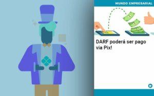 Darf Podera Ser Pago Via Pix - Contabilidade em Nova Iguaçu - RJ | AMR Contabilidade