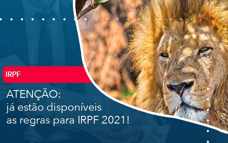 Ja Estao Disponiveis As Regras Para Irpf 2021 - Contabilidade em Nova Iguaçu - RJ | AMR Contabilidade