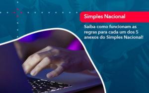 Entenda O Que Sao Os Anexos Do Simples Nacional 1 - Contabilidade em Nova Iguaçu - RJ | AMR Contabilidade