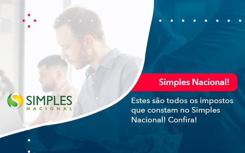 Simples Nacional Conheca Os Impostos Recolhidos Neste Regime 1 - Contabilidade em Nova Iguaçu - RJ | AMR Contabilidade