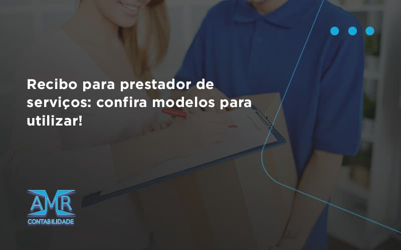 Recibo Para Prestador De Serviços Amr Contabilidade - Contabilidade em Nova Iguaçu - RJ   AMR Contabilidade