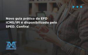 Novo Guia Pratico Da Efd Amr Contabilidade - Contabilidade em Nova Iguaçu - RJ | AMR Contabilidade