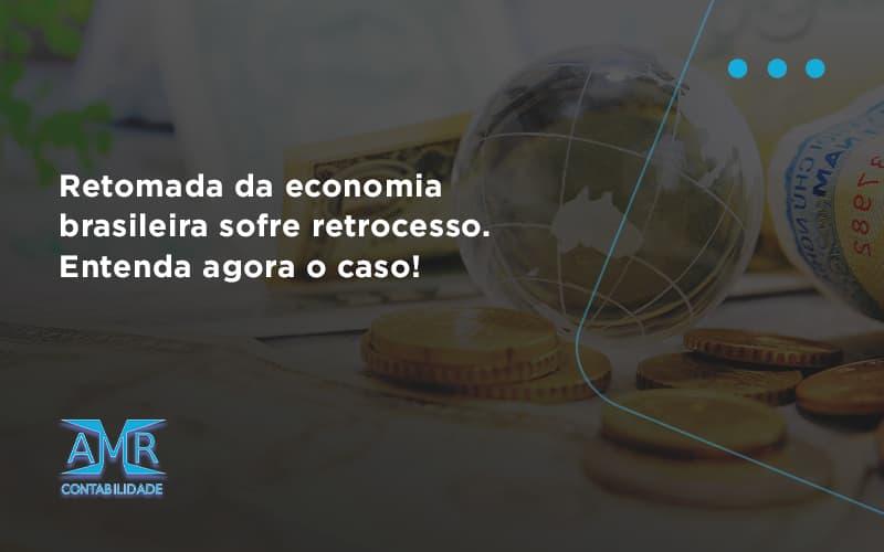 Retomada Da Economia Amr Contabilidade - Contabilidade em Nova Iguaçu - RJ | AMR Contabilidade